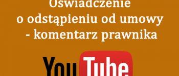 odstapienie-od-umowy-komentarz-prawnika-video