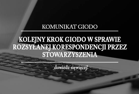 Kolejny krok GIODO w sprawie rozsyłanej korespondencji przez Stowarzyszenia