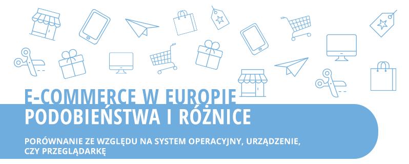 E-commerce w Europie – podobieństwa i różnice